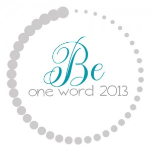 OneWord2013_Be